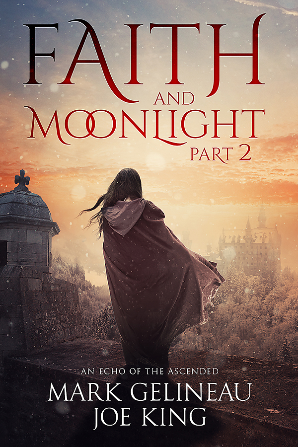 Faith and Moonlight Part 2